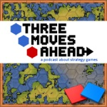 Three Moves Ahead Podcast